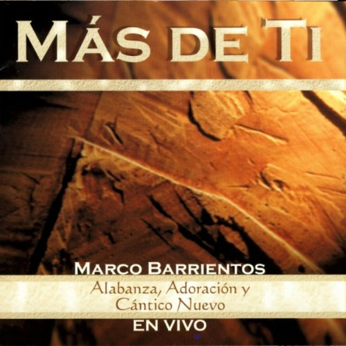 Marco Barrientos Stream or buy for $0.99 · Yo Quiero Más