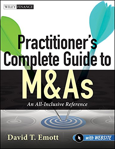 Practitioner's Complete Guide to M&As, with Website: An All-Inclusive Reference pdf epub