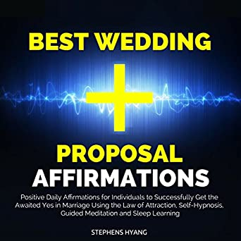 Amazon com: Best Wedding Proposal Affirmations: Positive