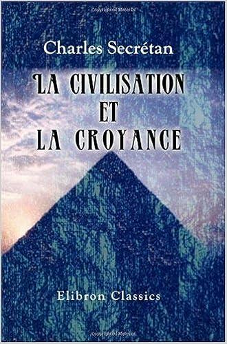 Lire un La civilisation et la croyance epub, pdf