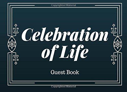 Download Celebration of Life: Guest Book, Dark Blue With Stars, Memorial Guest Book & Funeral Guest Book, Wake, Condolence Book, Church, Memorial Service (Elite Guest Book) ebook
