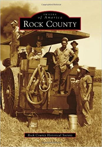 Book Rock County (Images of America (Arcadia Publishing)) by Rock County Historical Society (2014-04-14)
