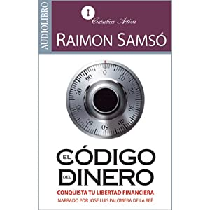 El código del dinero [The Source of Money] Hörbuch