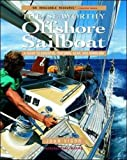 : Seaworthy Offshore Sailboat: A Guide to Essential Features, Handling, and Gear
