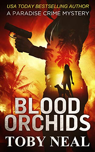 - Blood Orchids (Paradise Crime Mysteries, Book 1)