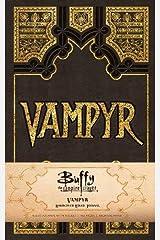 Buffy the Vampire Slayer Vampyr Hardcover Ruled Journal (Insights Journals)