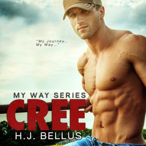 Cree: My Way, Book 1