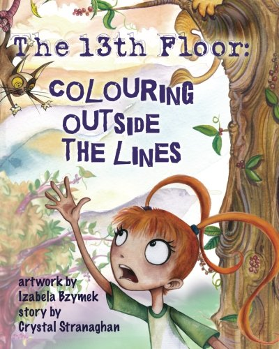 Download The 13th Floor: Colouring Outside the Lines (Volume 2) ebook