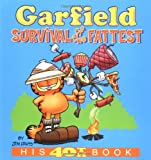 Garfield: Survival of the Fattest: His 40th Book (Garfield Classics (Paperback))