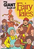 My Giant Book of Fairy Tales, Outlet Book Company Staff and Random House Value Publishing Staff, 0517491176