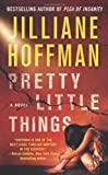 Pretty Little Things, Jilliane Hoffman, 1593156383