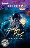 The Shadow Wolf, Bonnie Vanak, 0373618670