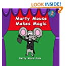 Marty Mouse Makes Magic (Volume 16)