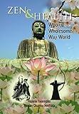 Zen and Health, Hajime Rosan Osamu Yoshida Iwamoto, 1483643824