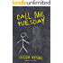 Call Me Tuesday: Based on a True Story