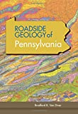 Roadside Geology of Pennsylvania (Roadside Geology Series)