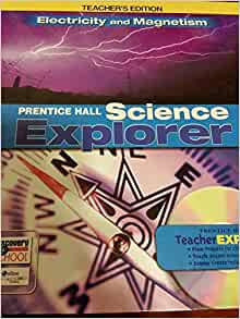 Prentice Hall Science Explorer Electricity and Magnetism ...