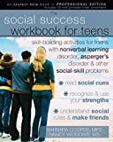 The Social Success Workbook for Teens, Barbara Cooper, 1572246537