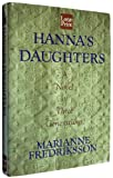 Hanna's Daughters, Marianne Fredriksson, 156895817X