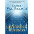 Unfinished Business: What the Dead Can Teach Us About Life