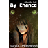 By Chance (After the Fall Book 10)