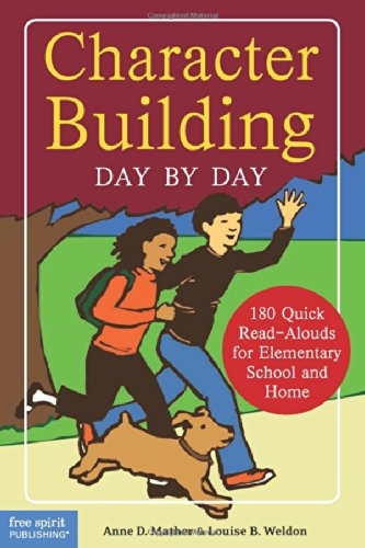 Character Building Day by Day: 180 Quick Read-Alouds for Elementary School and Home - Elementary School Buildings