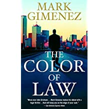 The Color of Law: A Novel (Scott Fenney Series)