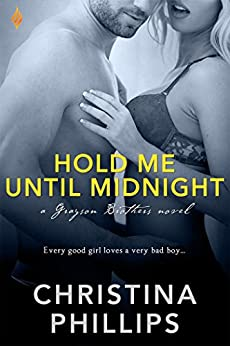 Hold Me Until Midnight (Grayson Brothers Book 1) by [Phillips, Christina]