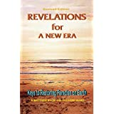 Revelations for a New Era: Keys to Restoring Paradise on Earth (Matthew Books Book 3)