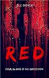 Red: An Extreme Horror Novelette
