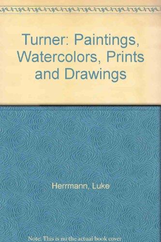 Turner William Watercolor (Turner: Paintings, Watercolors, Prints and Drawings)