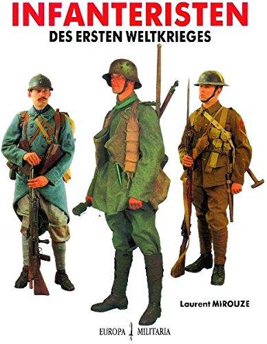 Infanteristen des Ersten Weltkrieges
