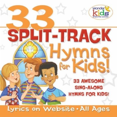Kids Track Split - 33 Split-Track Hymns For Kids