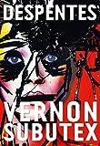 vernon subutex 1 roman litt?rature fran?aise french edition