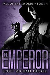 The Emperor (Fall of the Swords Book 4)