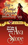 How to Tempt a Rogue Without Really Trying: Heart of an Heiress (Regency Hearts)