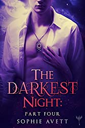 The Darkest Night 4: An Erotic Fairy Tale (Paranormal Erotic Romance) (English Edition)