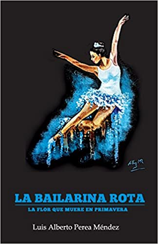 3482d70b121 Buy La Bailarina Rota Book Online at Low Prices in India