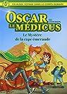 Oscar Le Médicus - Le Mystere de la Cape d'Emeraude T2 par Serfaty