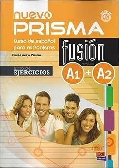 Nuevo Prisma Fusion A1-A2 : Libro de ejercicios, Pour les lycées, Avec CD virtuel, Avec expansion en ligne
