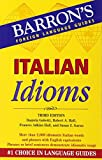 img - for Italian Idioms (Barron's Foreign Language Guides) book / textbook / text book