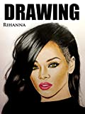 Clip: Drawing Rihanna