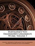 Hoffmann's Von Fallersleben Gesammelte Werke, August Heinrich Hoffma Von Fallersleben and Heinrich Wilhelm Von Gerstenberg, 1141895269