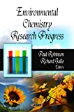 Environmental Chemistry Research Progress, , 1607410559