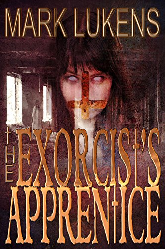 Unsettling? Absolutely. Horror junkies will savor this twisted, paranormal read: The Exorcist's Apprentice by Mark Lukens