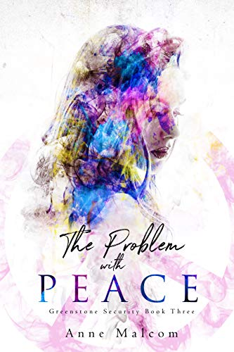 (The Problem with Peace (Greenstone Security Book 3))