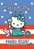 Hello Kitty. Hello EUA!