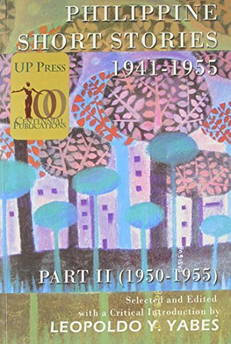 Phillippine Short Stories 1941-1955: 1950-1955 (2009-07-31)