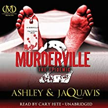 Murderville 2: The Epidemic Audiobook by  Ashley,  JaQuavis Narrated by Cary Hite