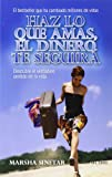 img - for Haz lo que amas el dinero te seguira (Spanish Edition) book / textbook / text book